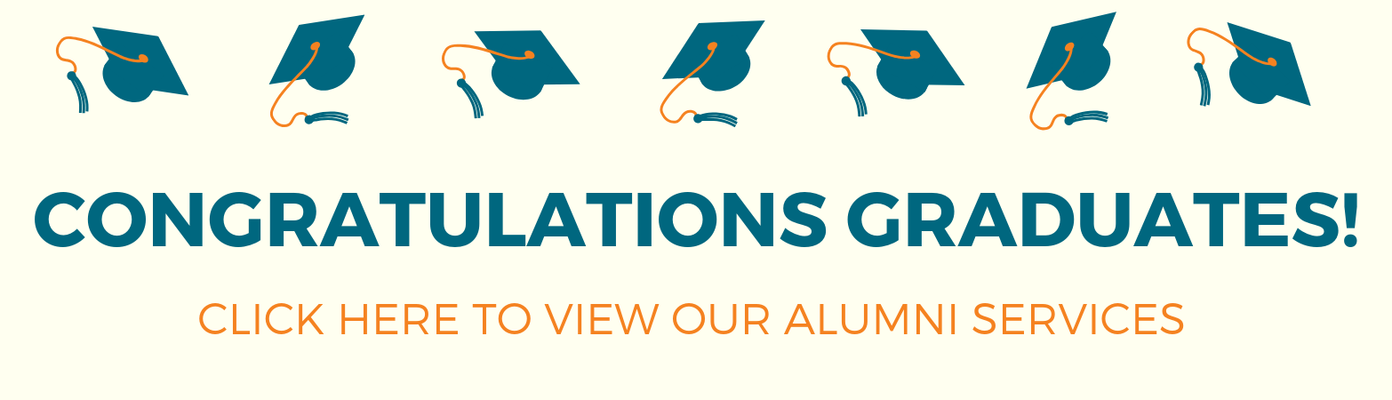 Congratulations Graduates! Click here to view our alumni services