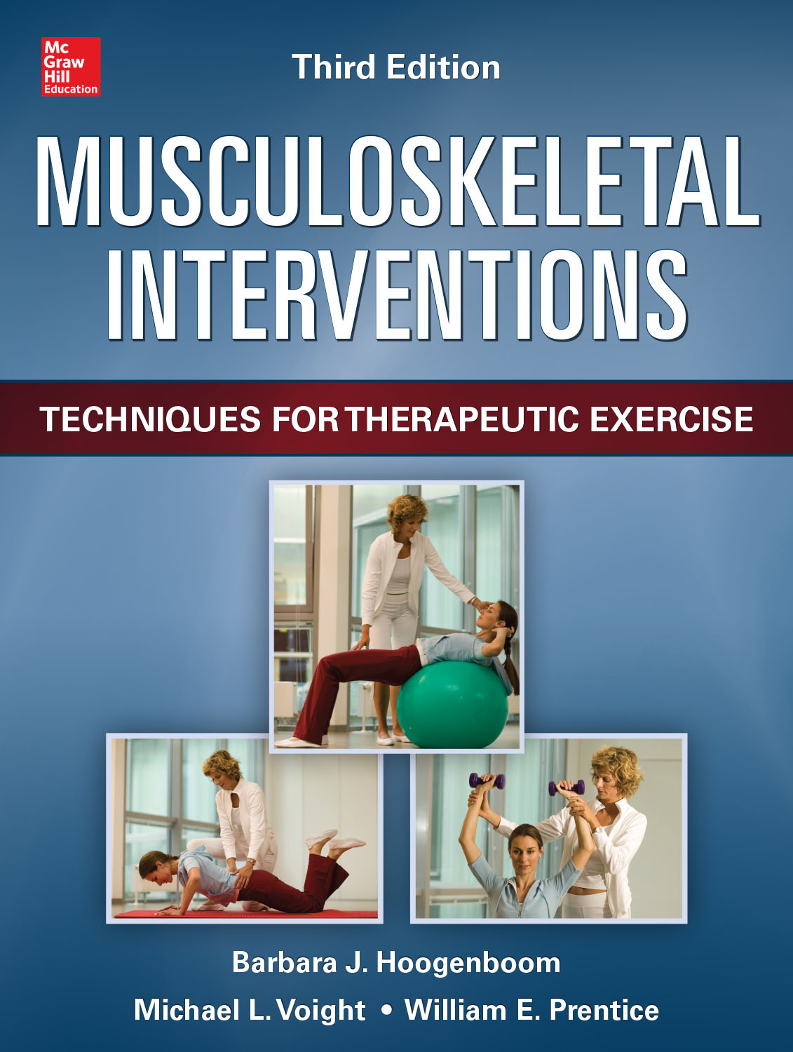 Musculoskeletal Interventions: Techniques for Therapeutic Exercise, 3e
