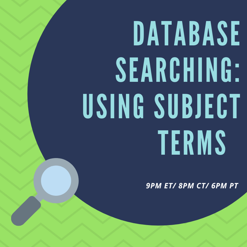 Database Searching: Using Subject Terms