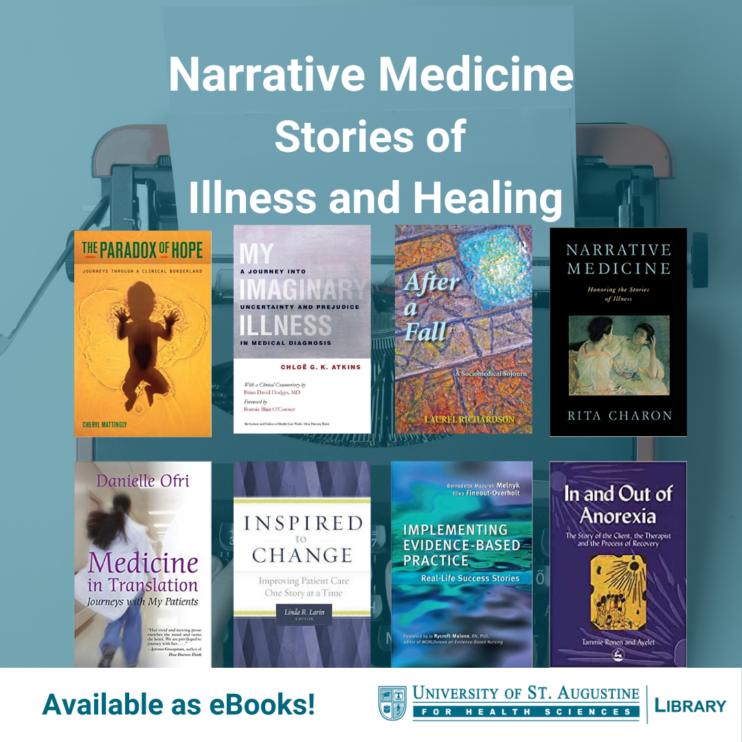 Narrative Medicine: Stories of Illness and Healing. Available as eBooks!