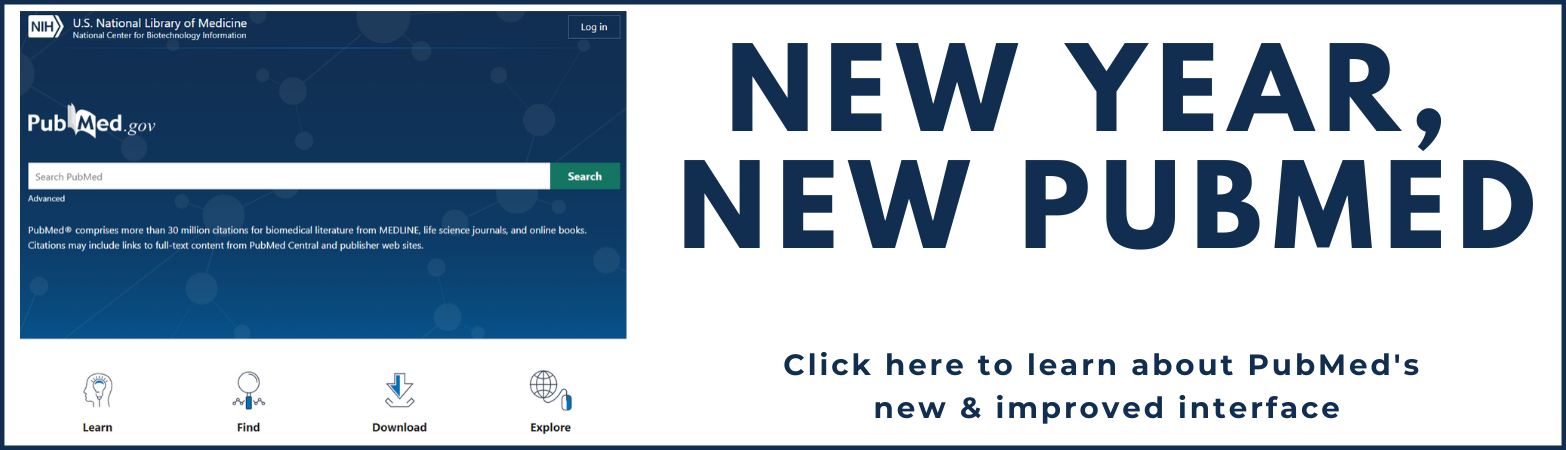 New year, new PubMed. Click here to learn more about PubMed's new and improved interface.