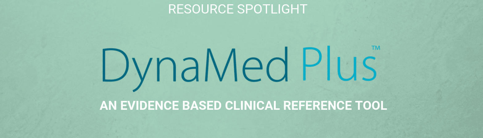 Resource Spotlight: DynaMed Plus. An evidence based clinical reference tool