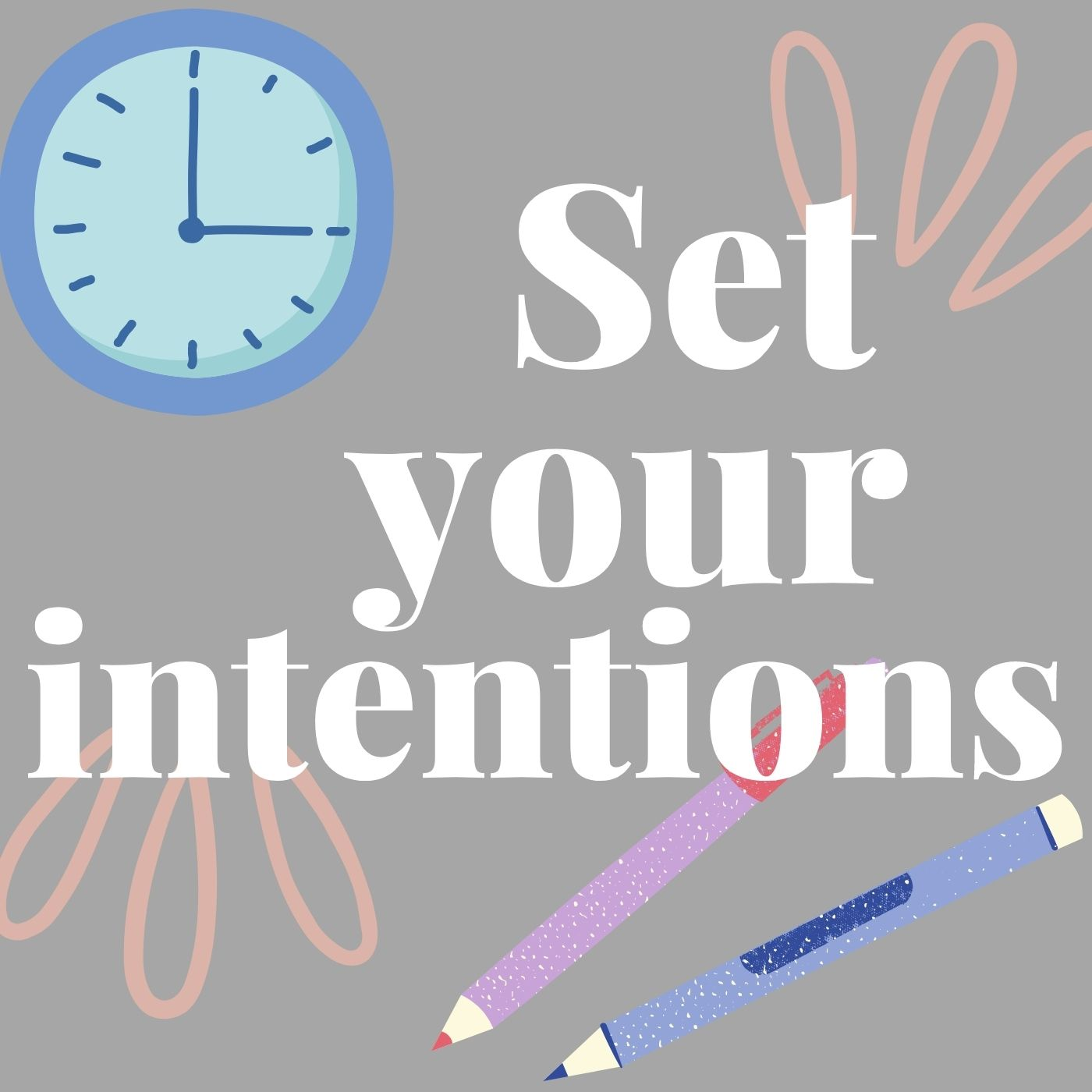 Set Your Intentions