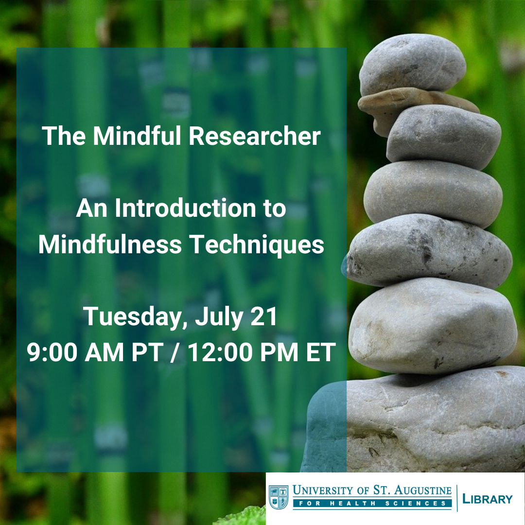 The Mindful Researcher: An Introduction to Mindfulness Techniques