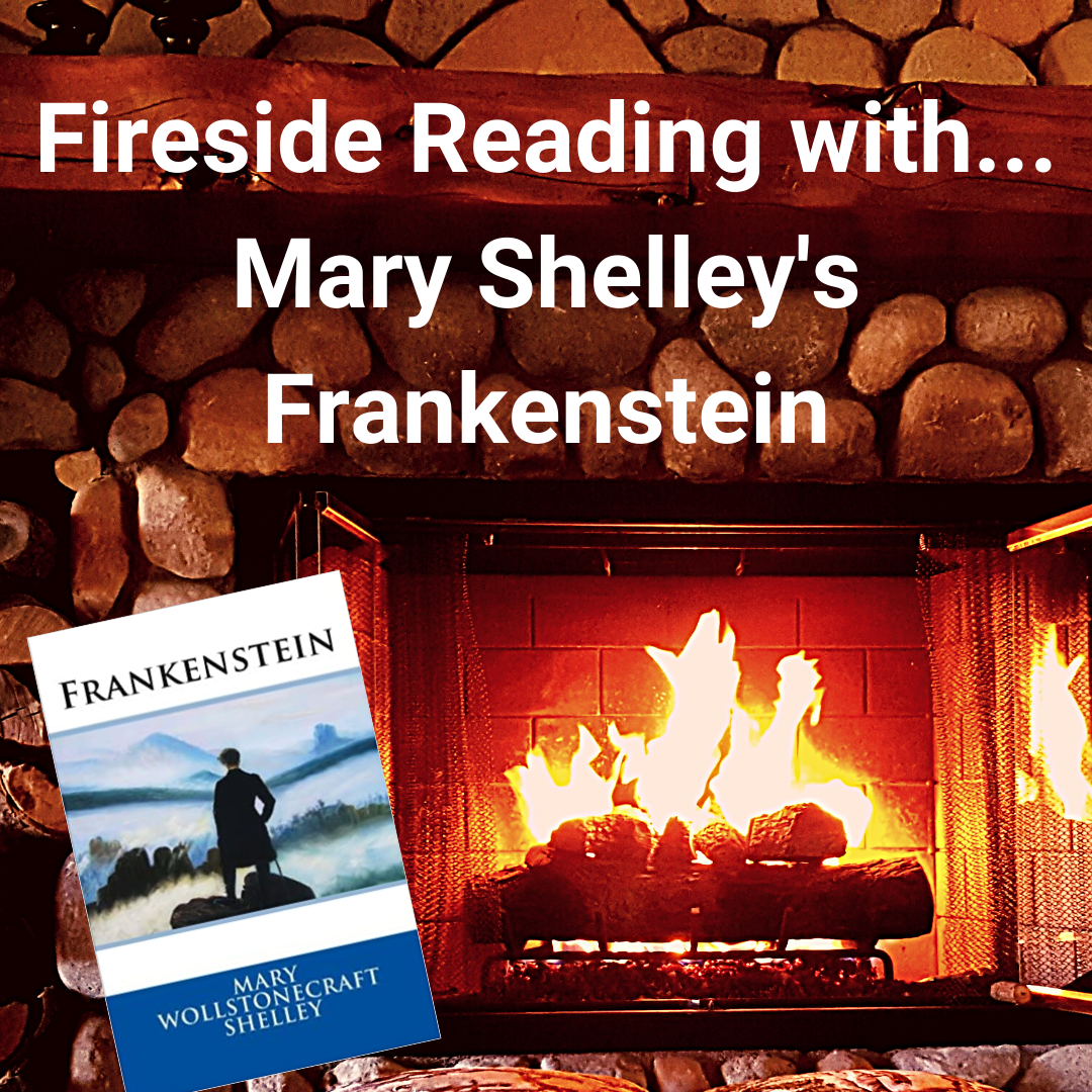 Fireside Reading: Mary Shelley