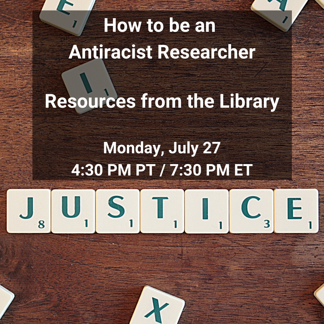 How to be an Antiracist Researcher: Resources from the Library
