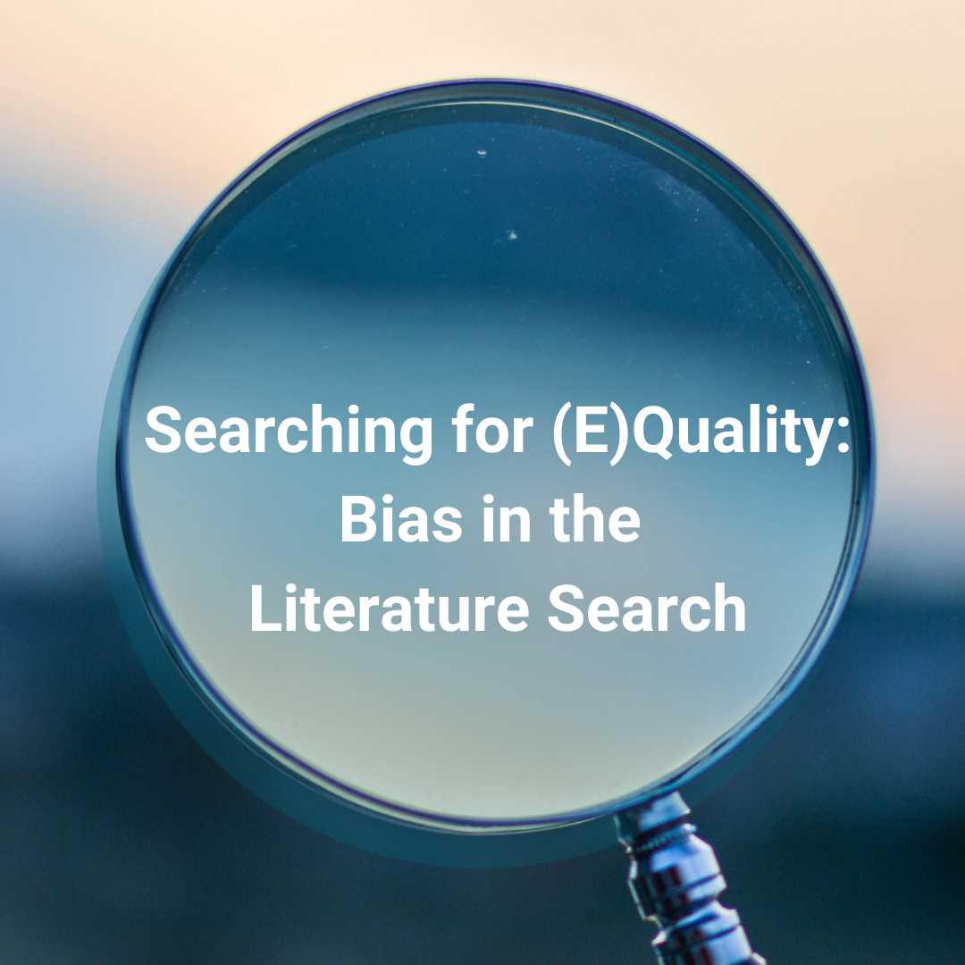 Searching for (E)Quality: Bias in the Literature Search