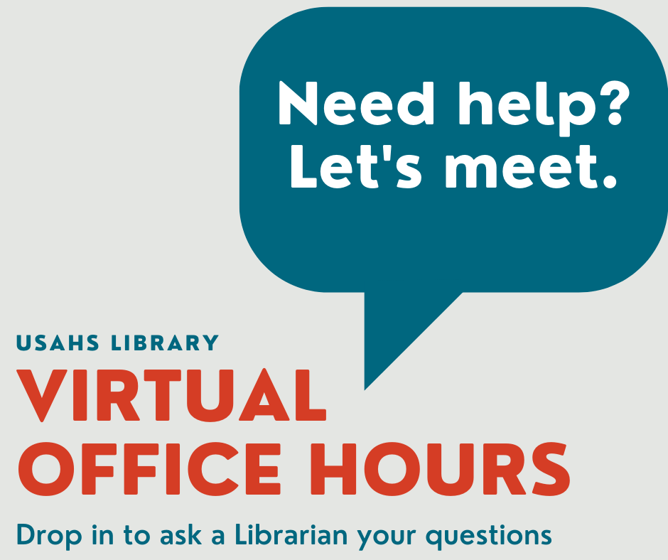 USAHS Library Virtual Office Hours. Drop in to ask a librarian your questions.