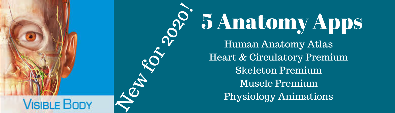 New for 2020! 5 Anatomy Apps: Human Anatomy Atlas, Heart & Circulatory Premium, Skeleton Premium, Muscle Premium, and Physiology Animations
