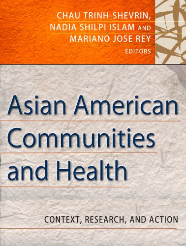 """Book cover of """"Asian American Communities and Health : Context, Research, Policy, and Action"""""""