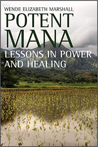 """Book cover of """"Potent Mana : Lessons in Power and Healing"""""""
