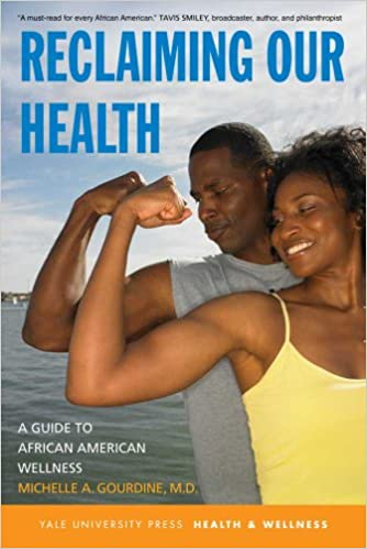 "Book cover of ""Reclaiming Our Health : A Guide to African American Wellness"""