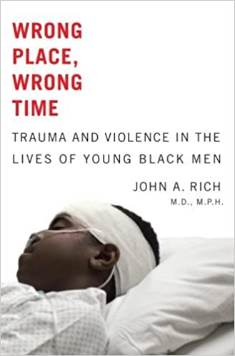 "Book cover of ""Wrong Place, Wrong Time : Trauma and Violence in the Lives of Young Black Men"""