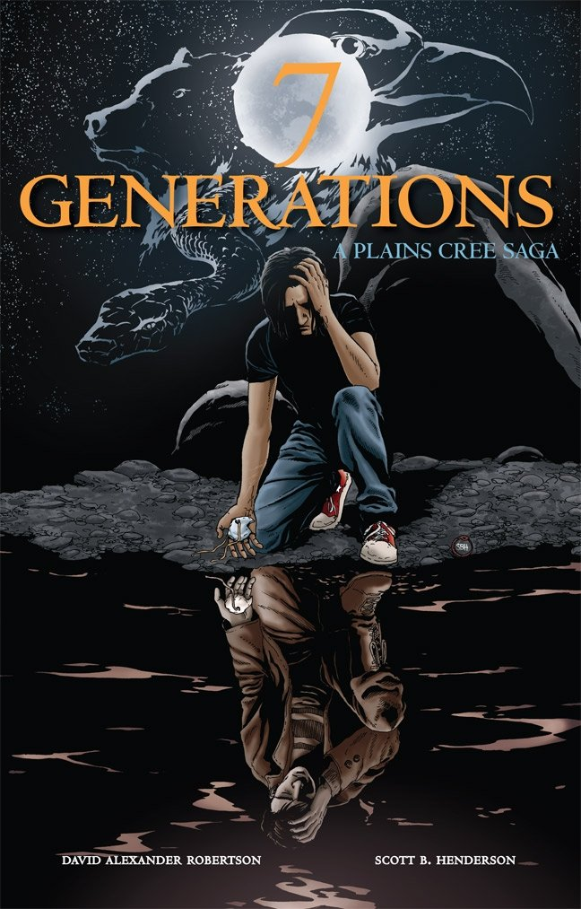 "Book cover of ""7 Generations : A Plains Cree Saga"""