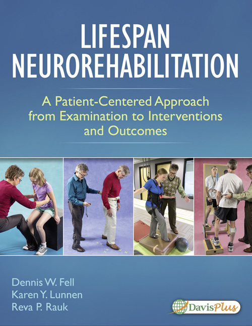 Lifespan Neurorehabilitation: A Patient-Centered Approach from Examination to Intervention and Outcomes