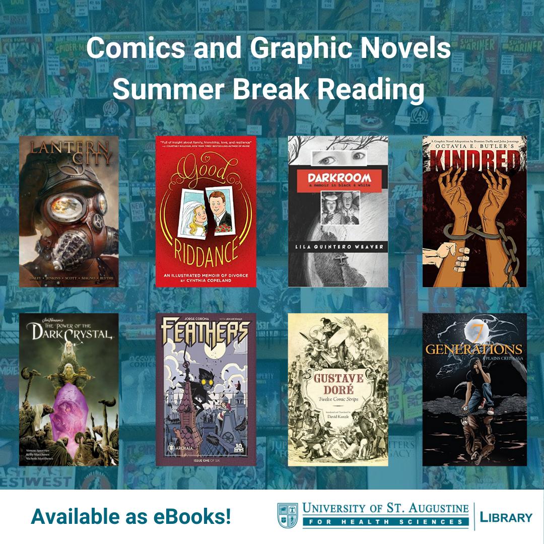 Graphic Novels and Comics - Summer Break Reading