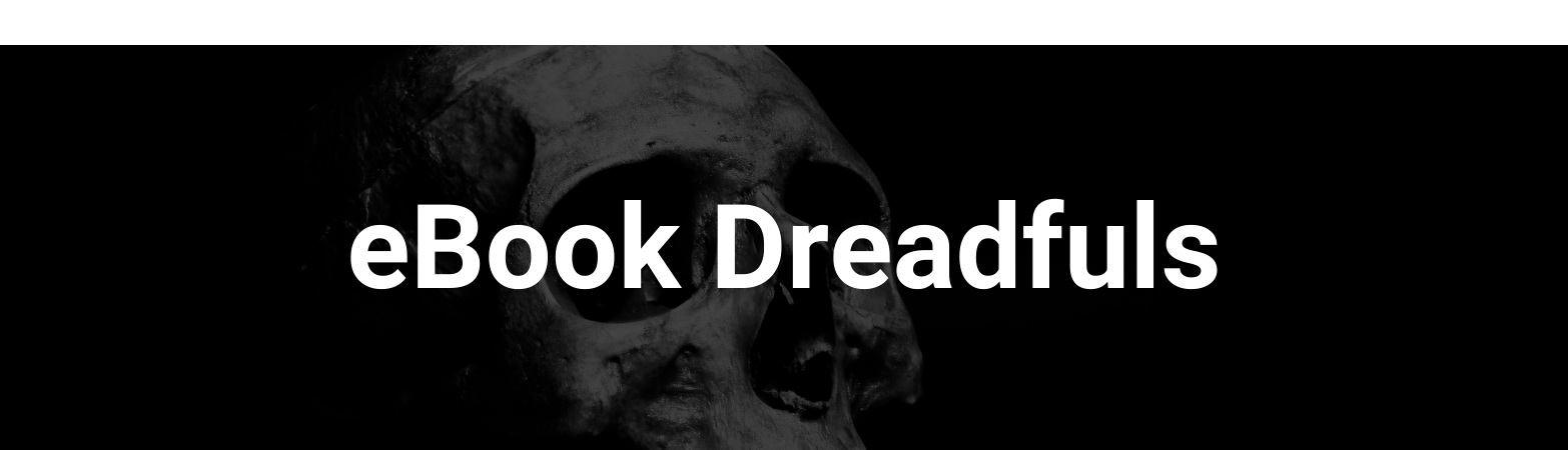 "A human skull. Text states: ""eBook Dreadfuls"""