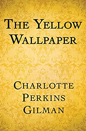"Book cover of ""The Yellow Wallpaper"""