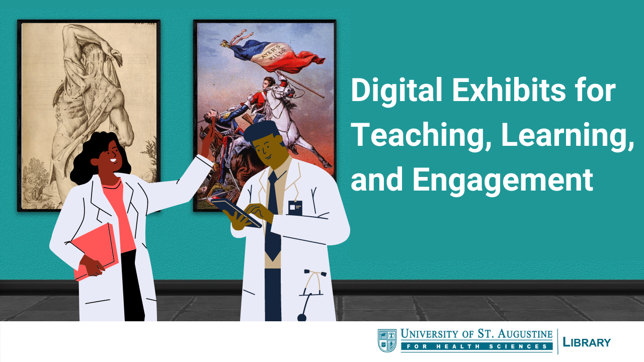 Digital Exhibits for Teaching, Learning, and Engagement
