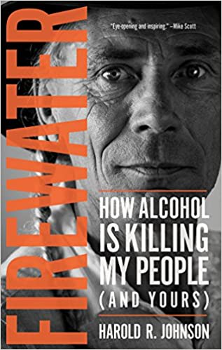 "Book cover of ""Firewater : How Alcohol Is Killing My People (and Yours)"""