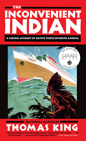 "Book cover of ""The Inconvenient Indian : A Curious Account of Native People in North America"""