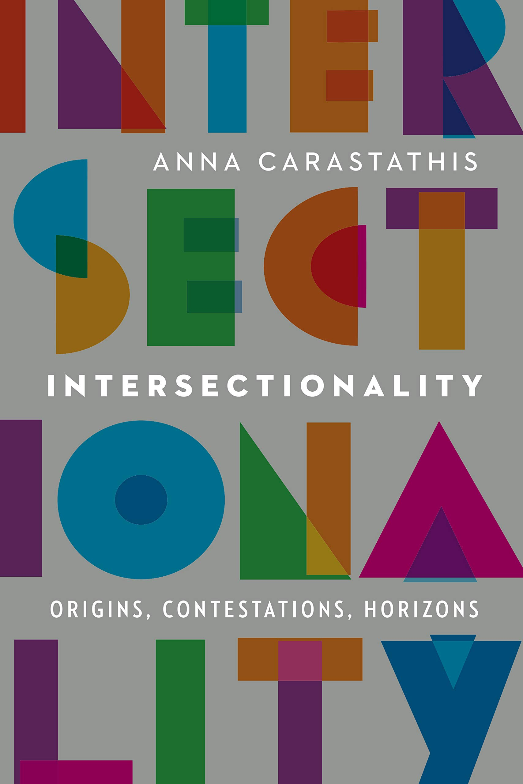"Book cover of ""Intersectionality : Origins, Contestations, Horizons"""