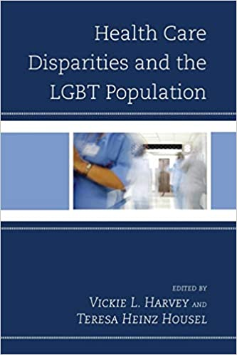 """Book cover of """"Health Care Disparities and the LGBT Population"""""""