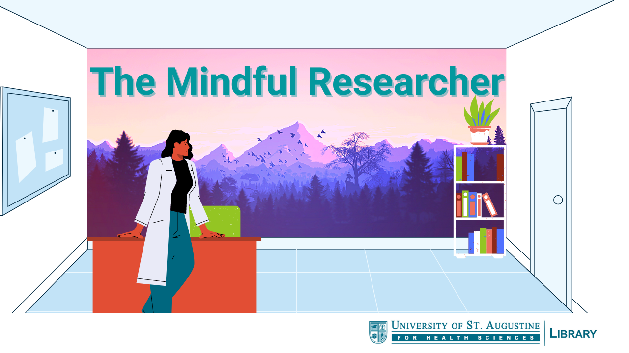 The Mindful Researcher