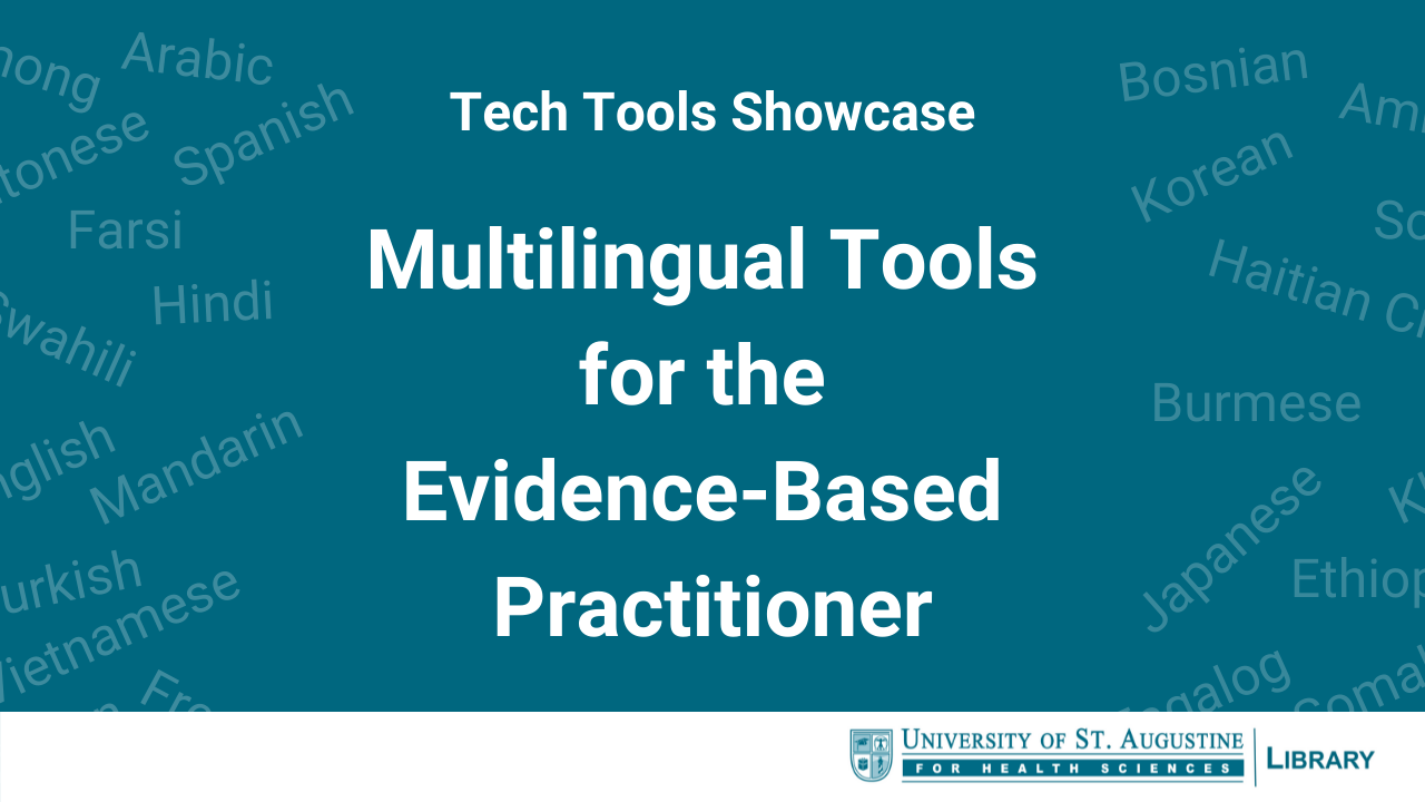 Tech Tools Showcase: Multilingual Tools for the Evidence-Based Practitioner