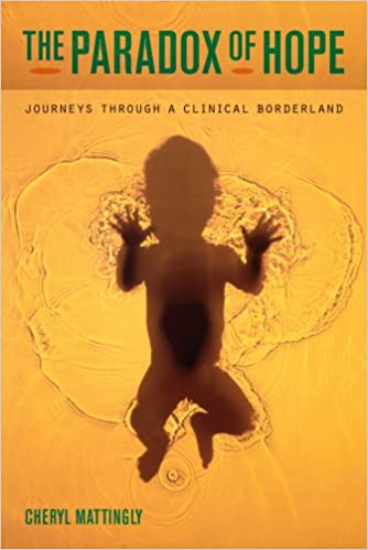 """Book cover of """"The Paradox of Hope: Journeys through a Clinical Borderland"""""""