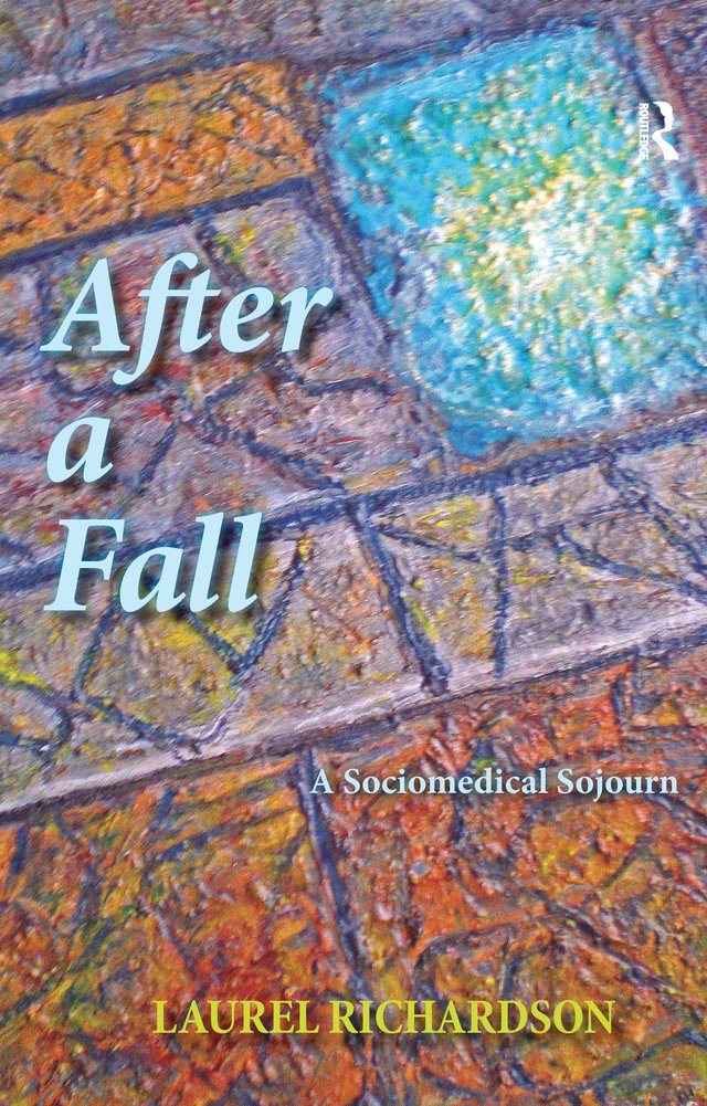 "Book cover of ""After a Fall: A Sociomedical Sojourn"""