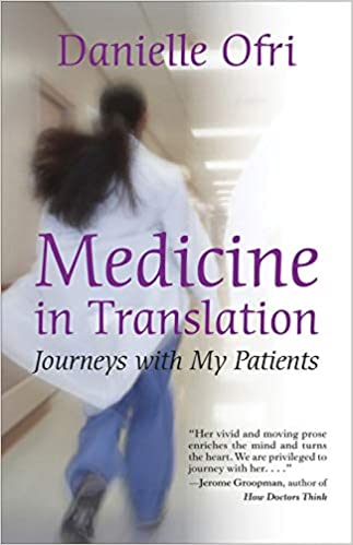 "Book cover of ""Medicine in Translation: Journeys with My Patients"""