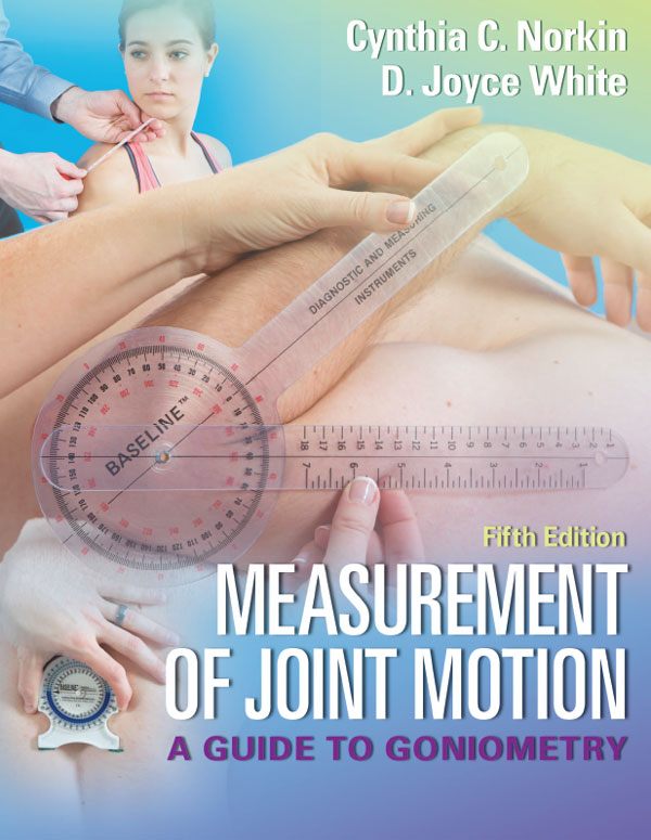 Measurement of Joint Motion: A Guide to Goniometry, 5e