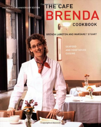 "Book cover of ""Cafe Brenda Cookbook : Seafood and Vegetarian Cuisine"""