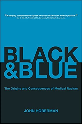 "Book cover of ""Black and Blue : The Origins and Consequences of Medical Racism"""