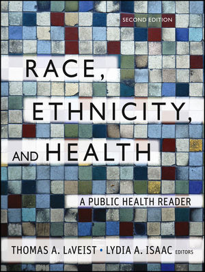 "Book cover of ""Race, Ethnicity, and Health : A Public Health Reader"""