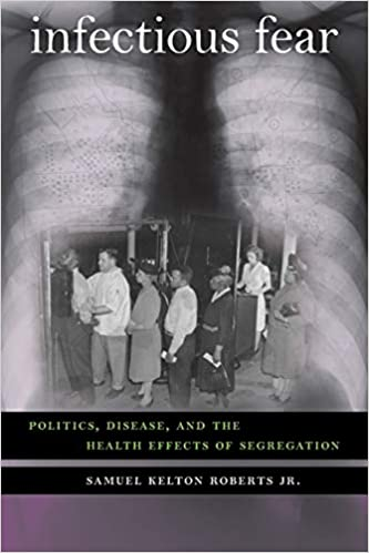 "Book cover of ""Infectious Fear : Politics, Disease, and the Health Effects of Segregation"""
