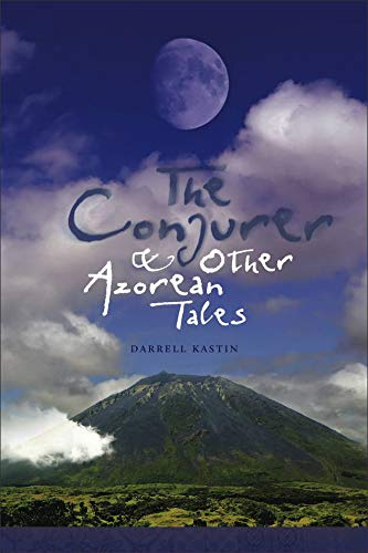 "Cover of ""Conjurer and Other Azorean Tales"""
