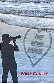 "Book cover of ""The Deaf Heart : A Novel"""