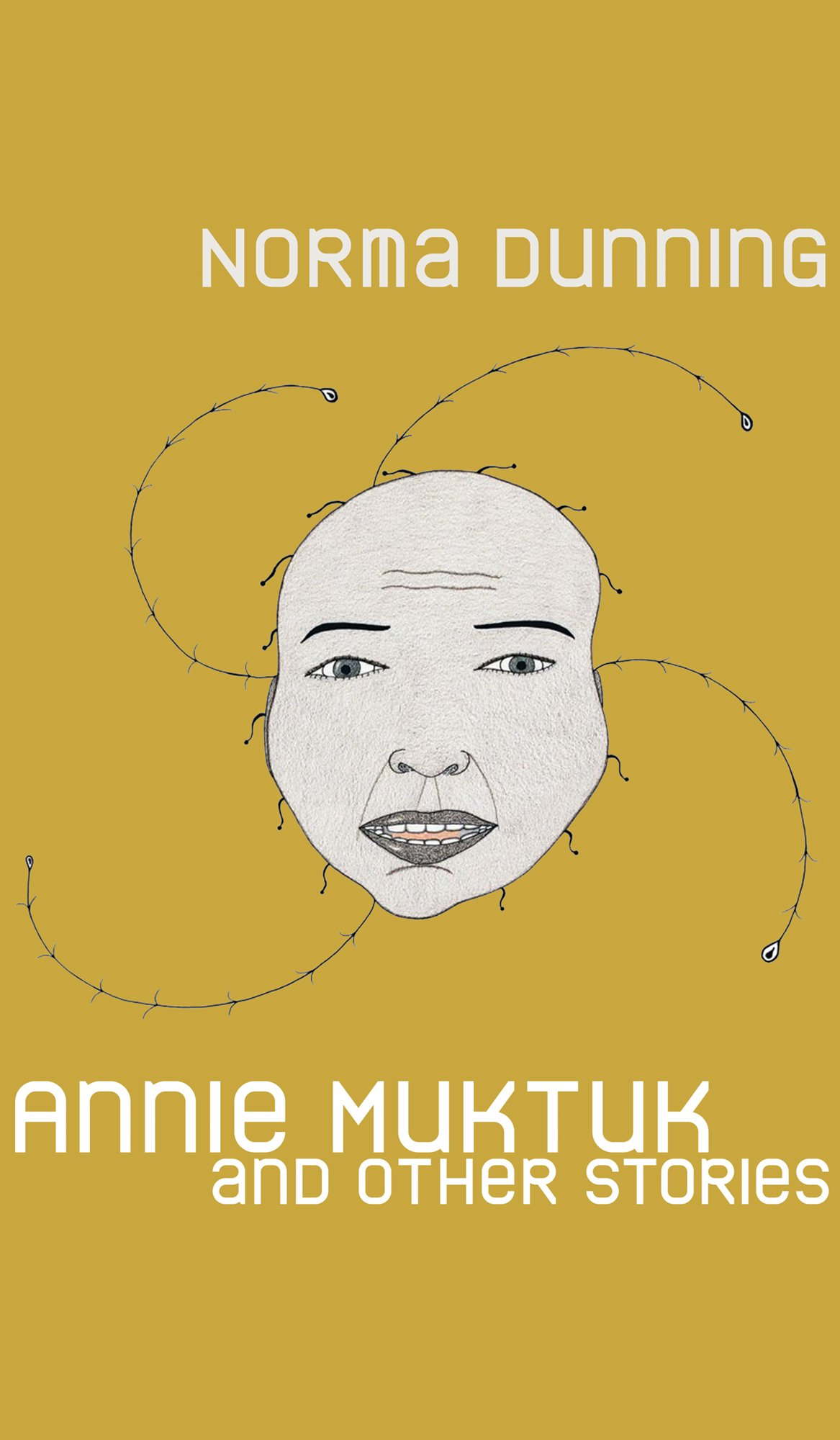 "Book cover of ""Annie Muktuk and Other Stories"""