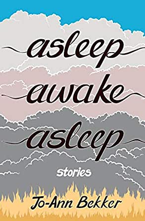 "Book cover of ""Asleep Awake Asleep : Stories"""