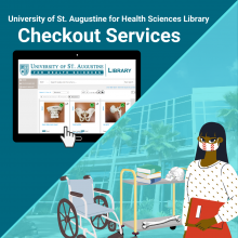 University of St. Augustine for Health Sciences Library Checkout Services