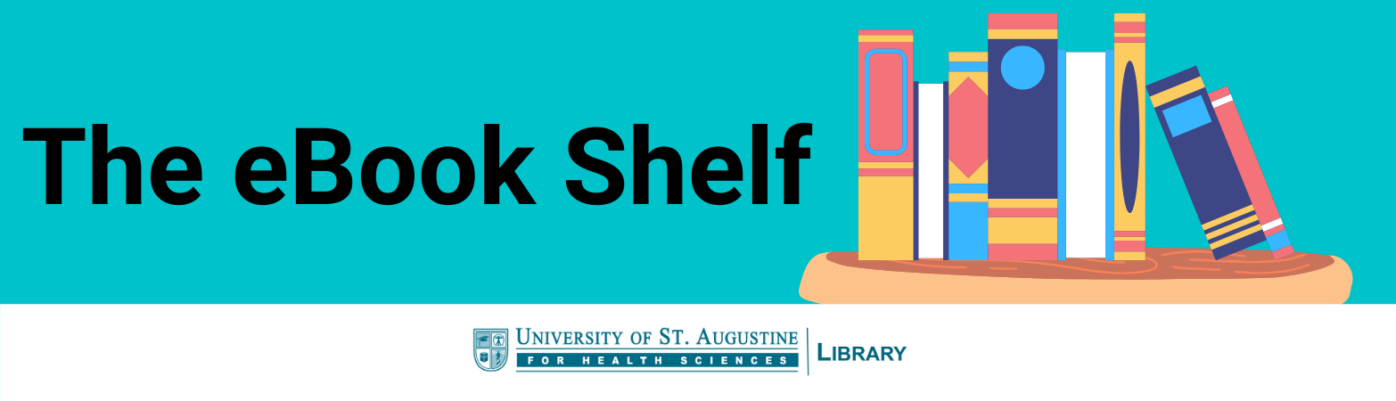 "A book shelf with books stacked on it. Text states: ""The eBook Shelf."" USAHS Library logo shown."